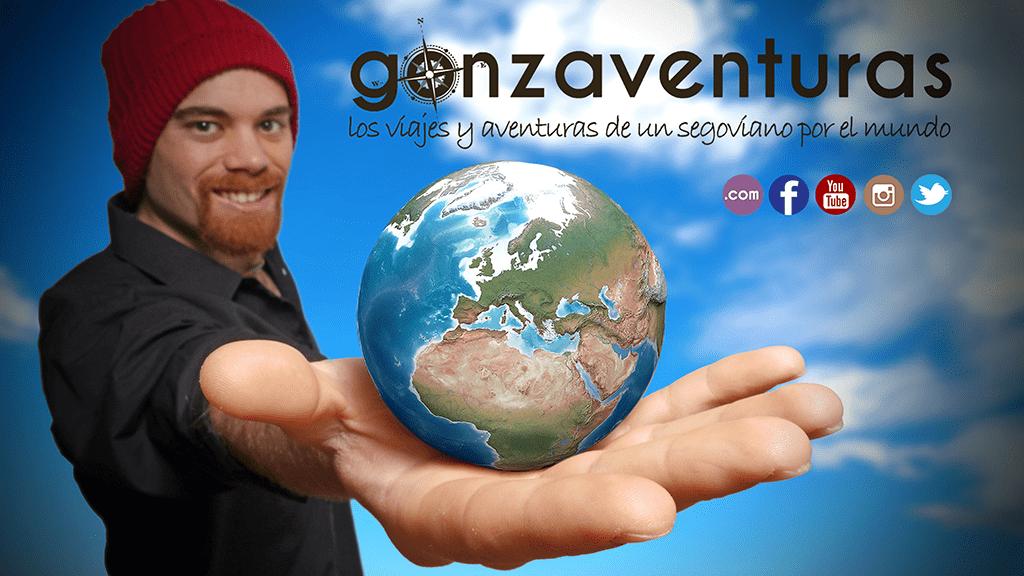 Gonzaventuras - Los viajes y aventuras de un segoviano por el mundo